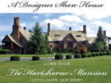 DESIGNER SHOWHOUSE @ HARTSHORNE MANSION
